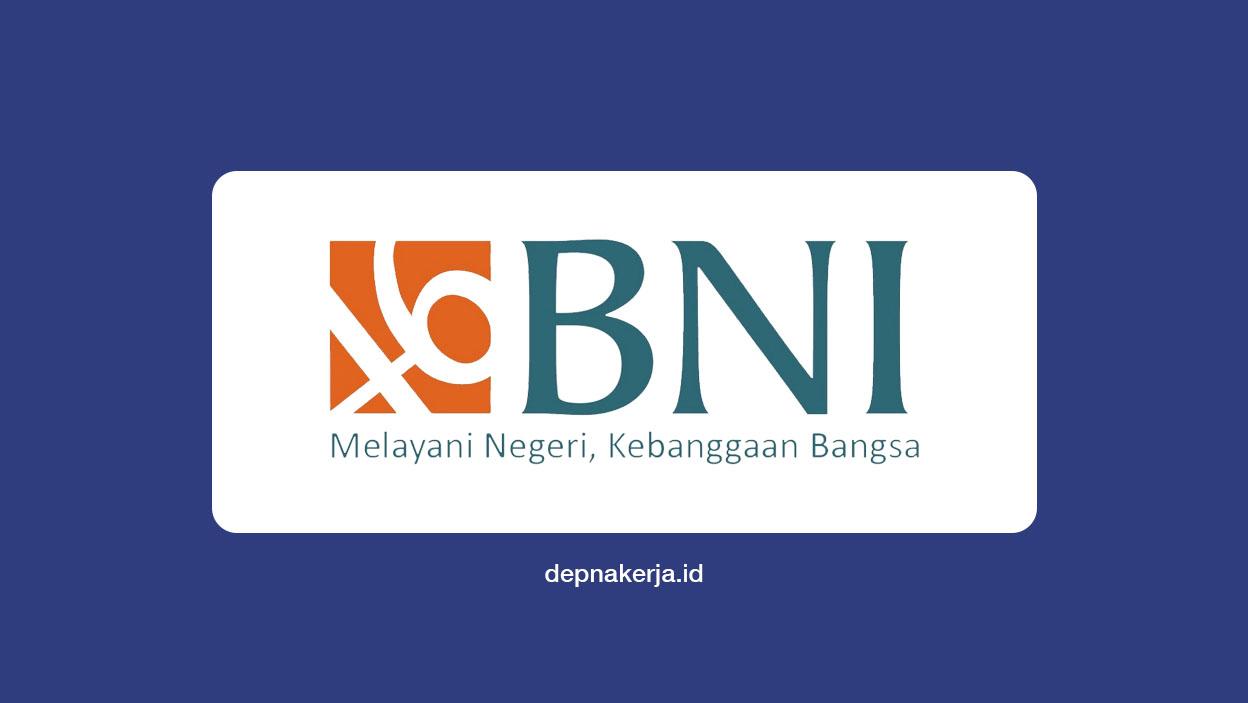 Lowongan BUMN Bank BNI