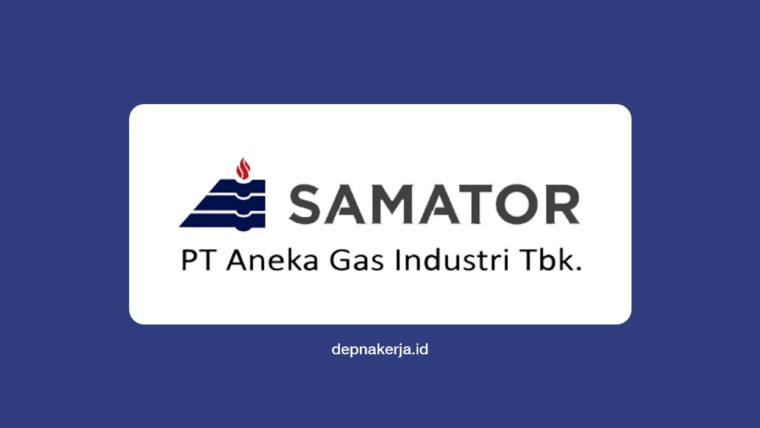 Lowongan Kerja PT Aneka Gas Industri Tbk