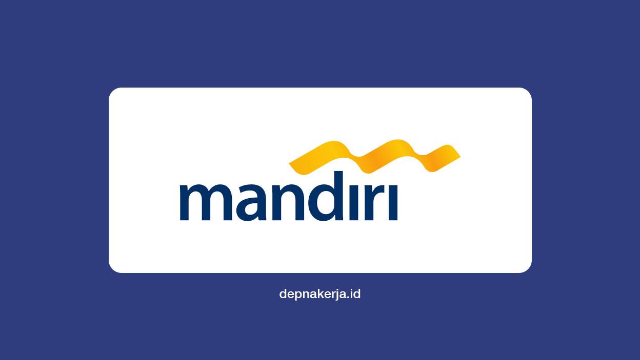 Lowongan Admin PT Bank Mandiri (Persero) Tbk