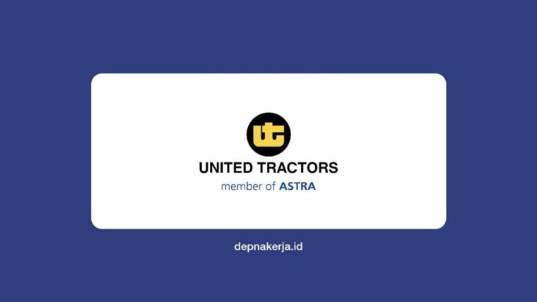 Lowongan Kerja Terbaru PT United Tractors