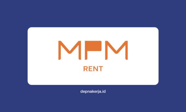 Lowongan Kerja PT Mitra Pinasthika Mustika Rent (MPM Rent)