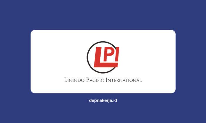 Lowongan KerjaLinindo Pacific International (LPI)